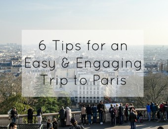 6 Paris tips for a smooth visit