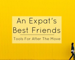 An Expat's Best Friends – Tools For After The Move
