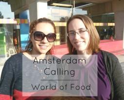 Amsterdam Calling – World of Food