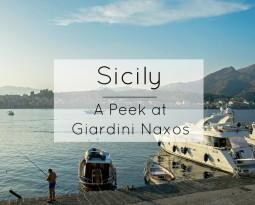 Sicily – A Peek At Giardini Naxos