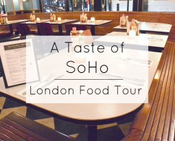 A Taste of SoHo – London Food Tour