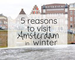 5 Reasons to Visit Amsterdam in Winter