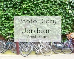 Photo Diary of the Jordaan in Amsterdam