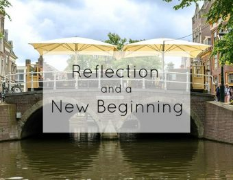 Reflection and a New Beginning