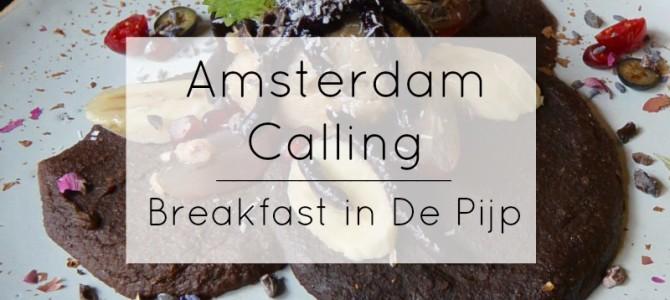 Amsterdam Calling – Breakfast in De Pijp