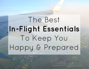 The Best In-Flight Essentials To Keep You Happy and Prepared