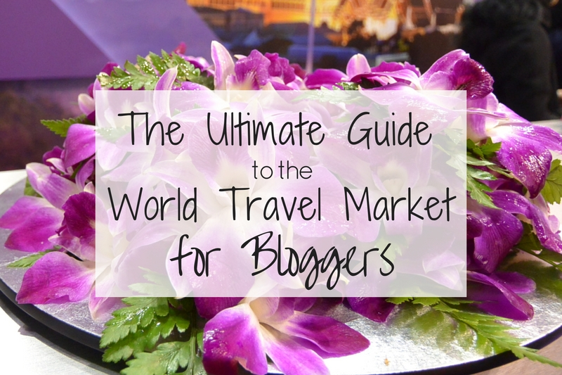 World Travel Market Guide for Bloggers