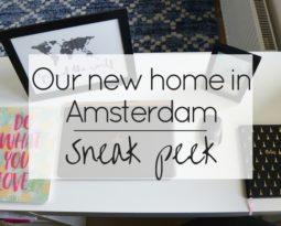 Our new home in Amsterdam: Sneak peek