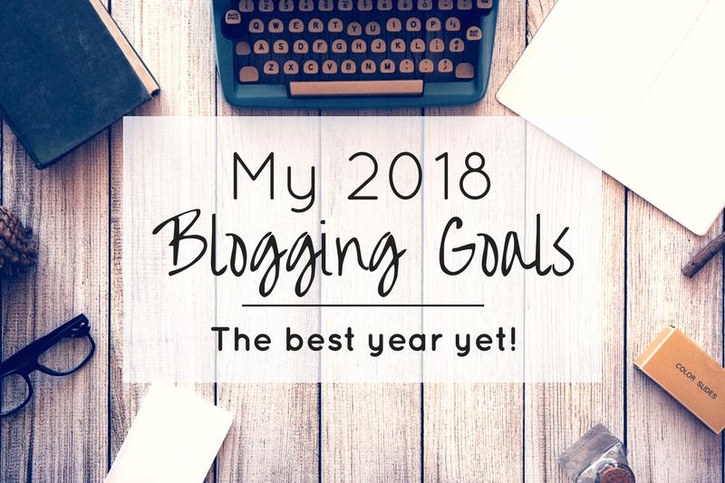 My 2018 blogging goals — the best year yet!