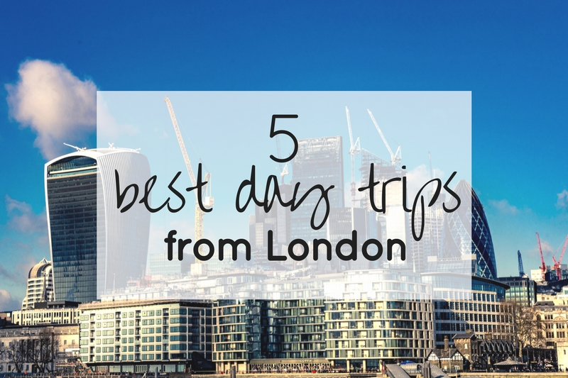5 Best Day Trips from London