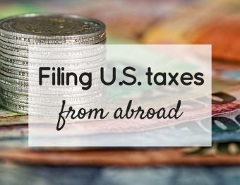 Filing U.S. taxes from abroad
