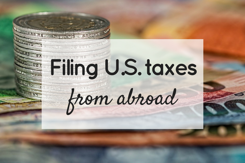 Filing US taxes from abroad title