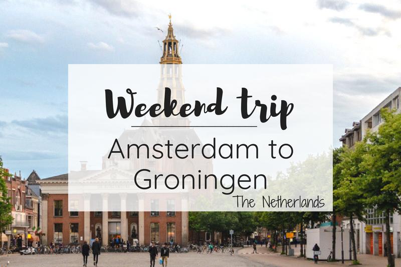 Groningen weekend