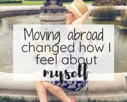 Moving abroad changed how I feel about myself