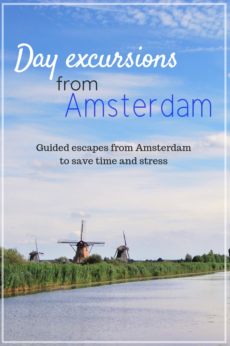 Excursions from Amsterdam | Guided day trips to other parts of the Netherlands