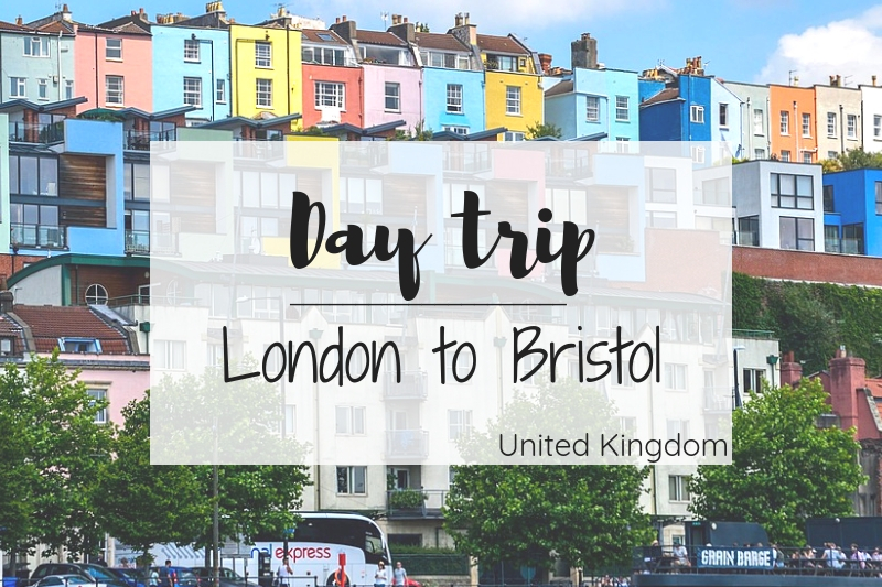 The Ultimate Day Trip from London to Bristol