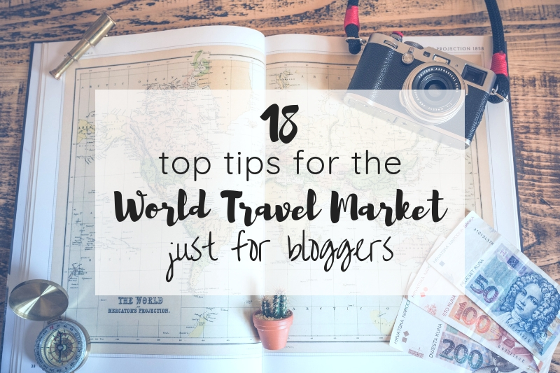 Top tips for the World Travel Market for bloggers
